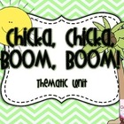 Chicka, Chicka, Boom, Boom  Theme Unit