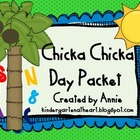 Chicka Chicka Day Packet