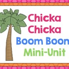 Chicka Chicka Mini Unit: Math and Literacy