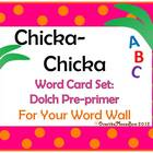 Chicka-Chicka Word Card Set: Dolch Pre-primer