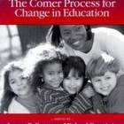 Child by Child: The Comer Process for Change in Education (1999)