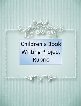 Children's Book Writing Project Rubric