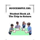Children's ESL Curriculum Book 4-A The Trip to Saturn