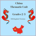 China Thematic Unit for Grades 2-3
