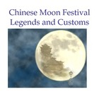 Chinese Culture -Mid-autumn Festival