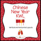 Chinese New Year KWL Charts - Vertical and Horizontal