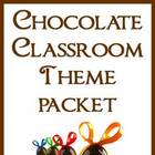 Chocolate Classroom Theme Packet - Back to School