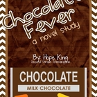 Chocolate Fever: A Novel Study