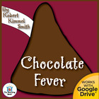 Chocolate Fever Teaching Novel Unit CD~Common Core Aligned!