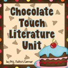 Chocolate Touch Literature Unit/Book Club