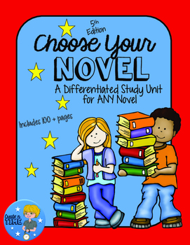 Choose Your Novel 101-pg differentiated literature unit fo