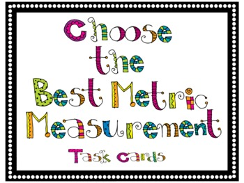 Choose the Best Metric Measurement Task Cards