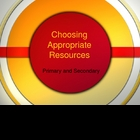 Choosing Appropriate Resources &amp; Primary vs. Secondary Res