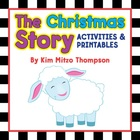 Christmas Activities: The Christmas Story with printables