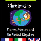Christmas Around The World Set 1 - United Kingdom, France,