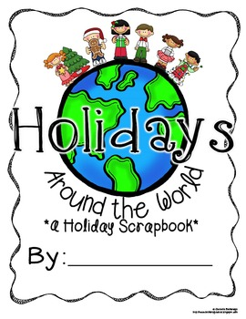 Editable Holidays Christmas Around the World Scrapbook