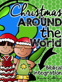 Christmas Around the World with Biblical Integration