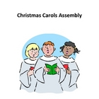 Christmas Carols Assembly or Class Presentation
