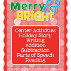 Christmas Center Activities: Merry & Bright!