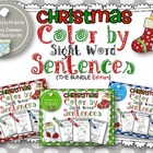Christmas Color by Sight Word Sentences (The BUNDLE)