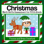 Christmas Common Core Math Skills Assessment (5th Grade)
