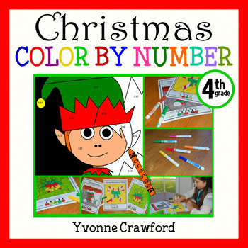 Christmas Common Core Picture Math (fourth grade)  Color by Number