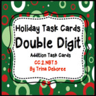 Christmas Common Core Task Cards 2.NBT.5 (Double Digit Addition)