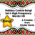 Christmas Cookie Sight Word Bang! Words 1-25