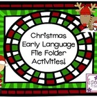 Christmas Early Language File Folder Activities!