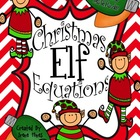 Christmas Elf Equations ~ Christmas Addition Math Color By