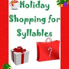 Christmas &amp; Holiday Shopping For Syllables sorting activit