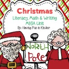 Christmas Kiddos - A Literacy, Math, and Writing MEGA Unit