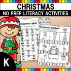 Christmas Kindergarten Literacy Worksheets (Common Core Aligned)