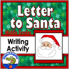 Christmas - Letter To Santa Writing Activity