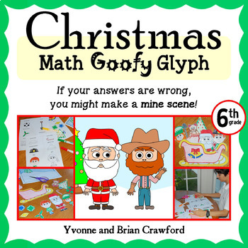 Christmas Math Goofy Glyph (6th Grade Common Core)