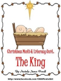 Christmas Math & Literacy Unit: The King