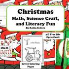 Christmas: Math, Science Craft, and Literacy Fun Centers