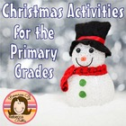 Christmas Math and Literacy Activities for the Primary Grades