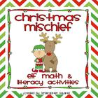 Christmas Mischief: Common Core Math and Literacy Activiti