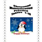 Christmas Multiplication Practice Tables 1-10 Printable Wo