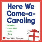 Christmas Music: Here We Come A-Caroling Song, Music & She