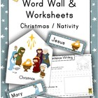 Christmas Nativity Word Wall & File Folder Packet - Worksh