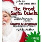 Christmas Persuasive Prompt - The Great Debate: Santa's Tr