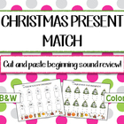Christmas Present Beginning Sound Match