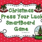 Christmas Press Your Luck SmartBoard game