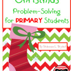 Christmas Problem-Solving for Primary Students