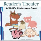Christmas Reader's Theatre: A Wolf's Christmas Carol
