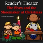 Christmas Play Reader's Theater: The Elves and the Shoemaker