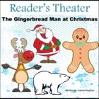 Christmas Reader&#039;s Theatre: The Gingerbread Man