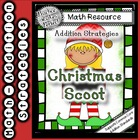 Addition Strategies Christmas Scoot